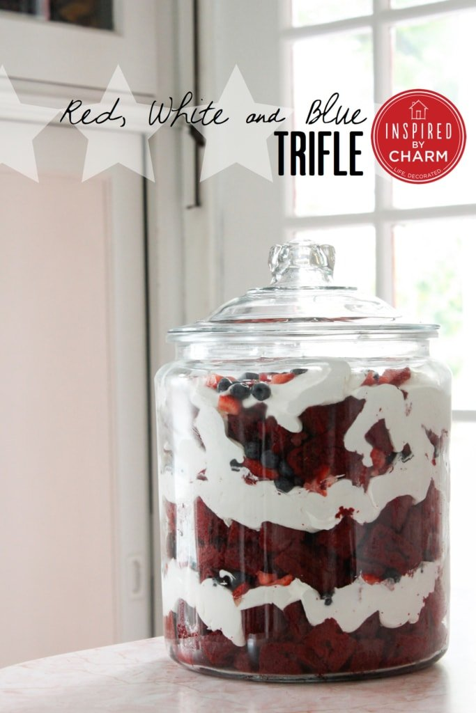 Red, White, and Blue Trifle | Inspired by Charm