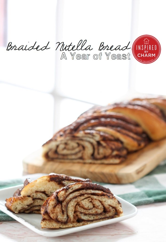 Braided Nutella Bread   Inspired by Charm
