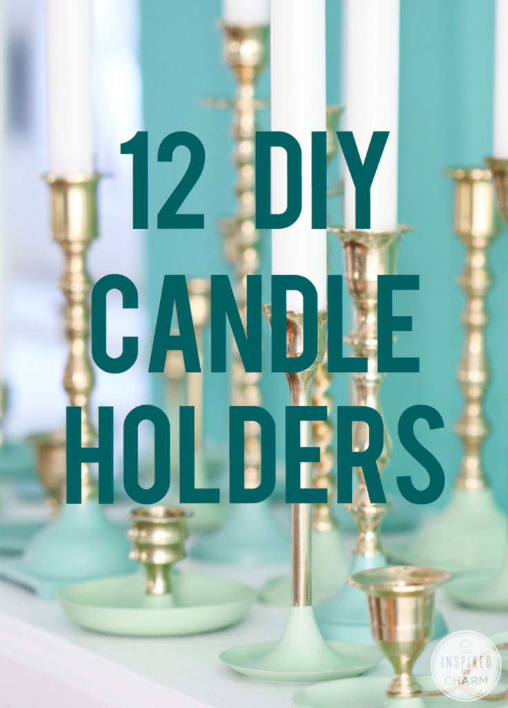 12 DIY Candle Holders | Inspired by Charm
