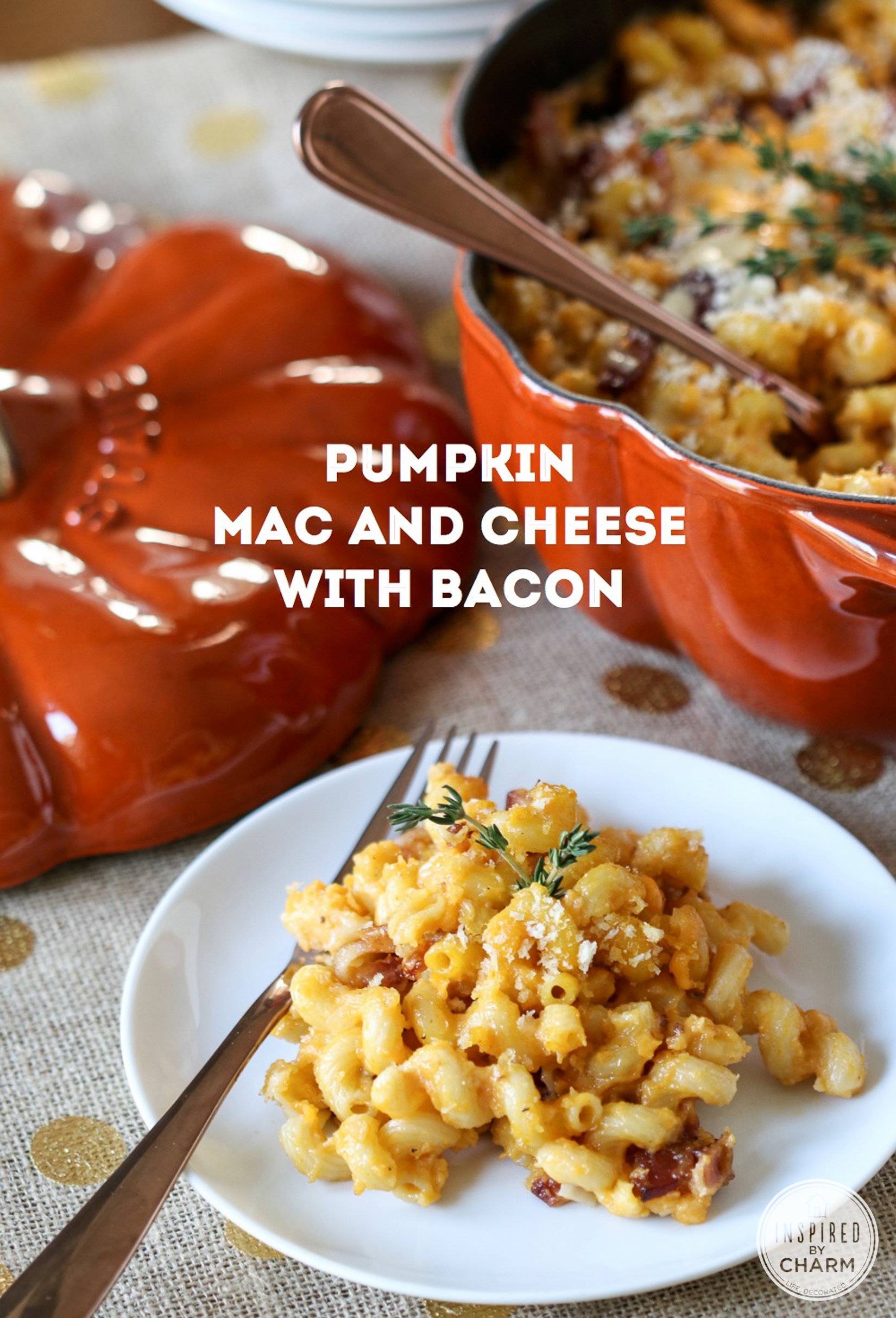 ... Pumpkin Mac and Cheese with Bacon would be the perfect compromise