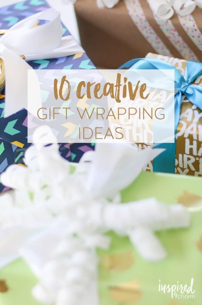 10 Creative Gift Wrapping Ideas | inspiredbycharm.com for HomeGoods