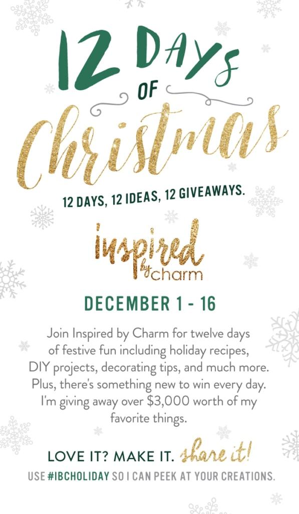 12 Days of Christmas 2016 | inspiredbycharm.com