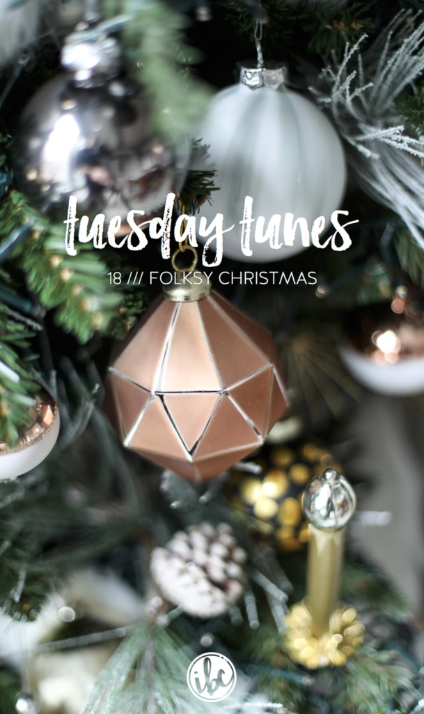Tuesday Tunes / 18 - Folksy Christmas