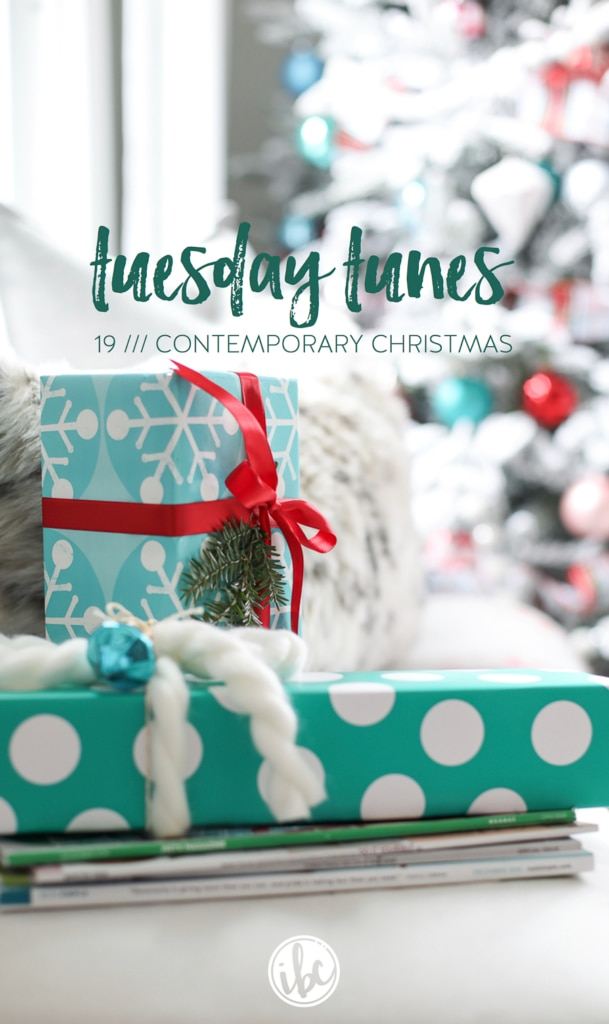 Tuesday Tunes / 19 - Contemporary Christmas | Inspired by Charm