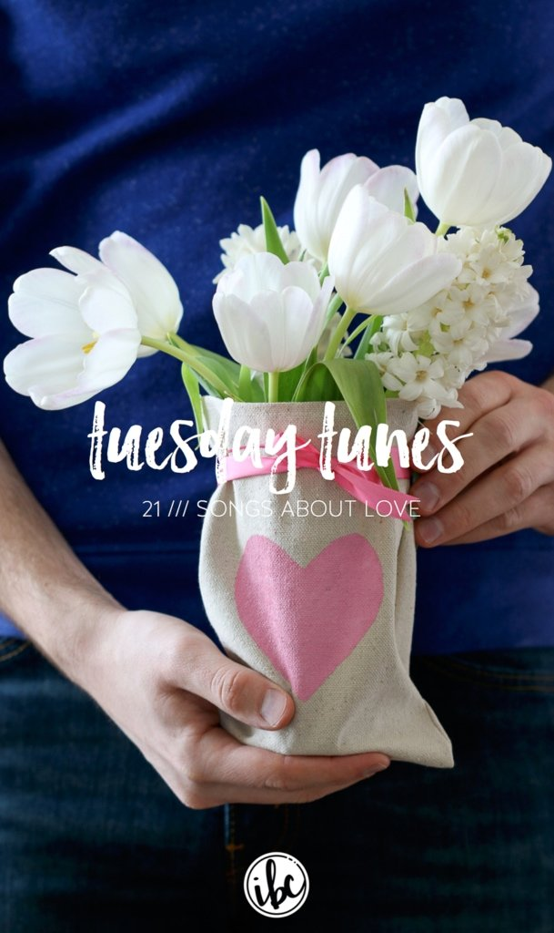 Love Songs - Valentine's Day Music Playlist via Tuesday Tunes: Inspired by Charm
