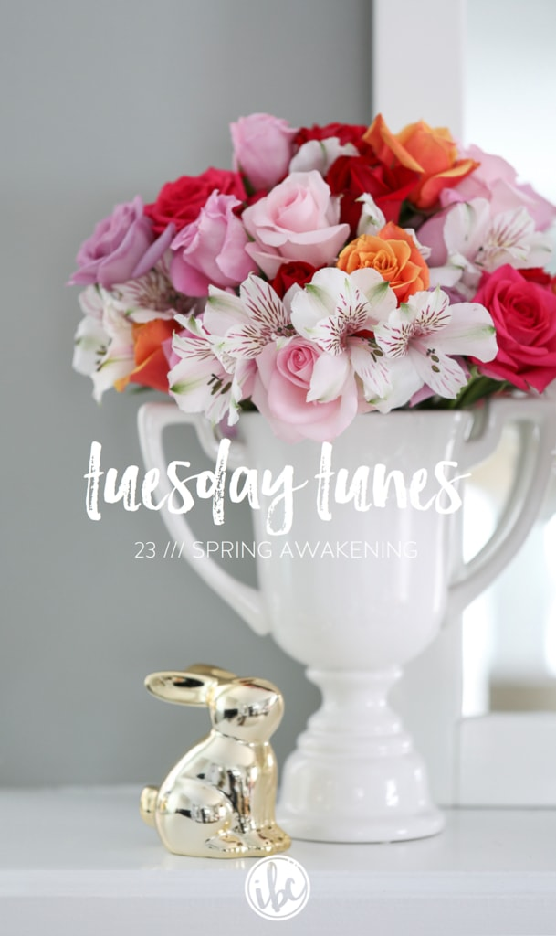 Spotify Playlist for Spring - Tuesday Tunes 23 - Spring Awakening | Inspired by Charm
