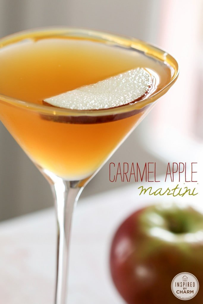 Caramel Apple Martini - Favorite Fall Recipes | Inspired by Charm