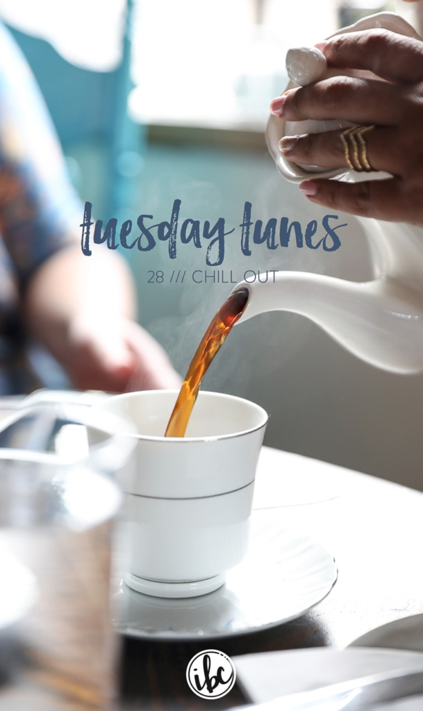 """A playlist of songs for """"chilling out max and relaxing all cool."""" - Tuesday Tunes / 28 - Chill Out   Inspired by Charm"""