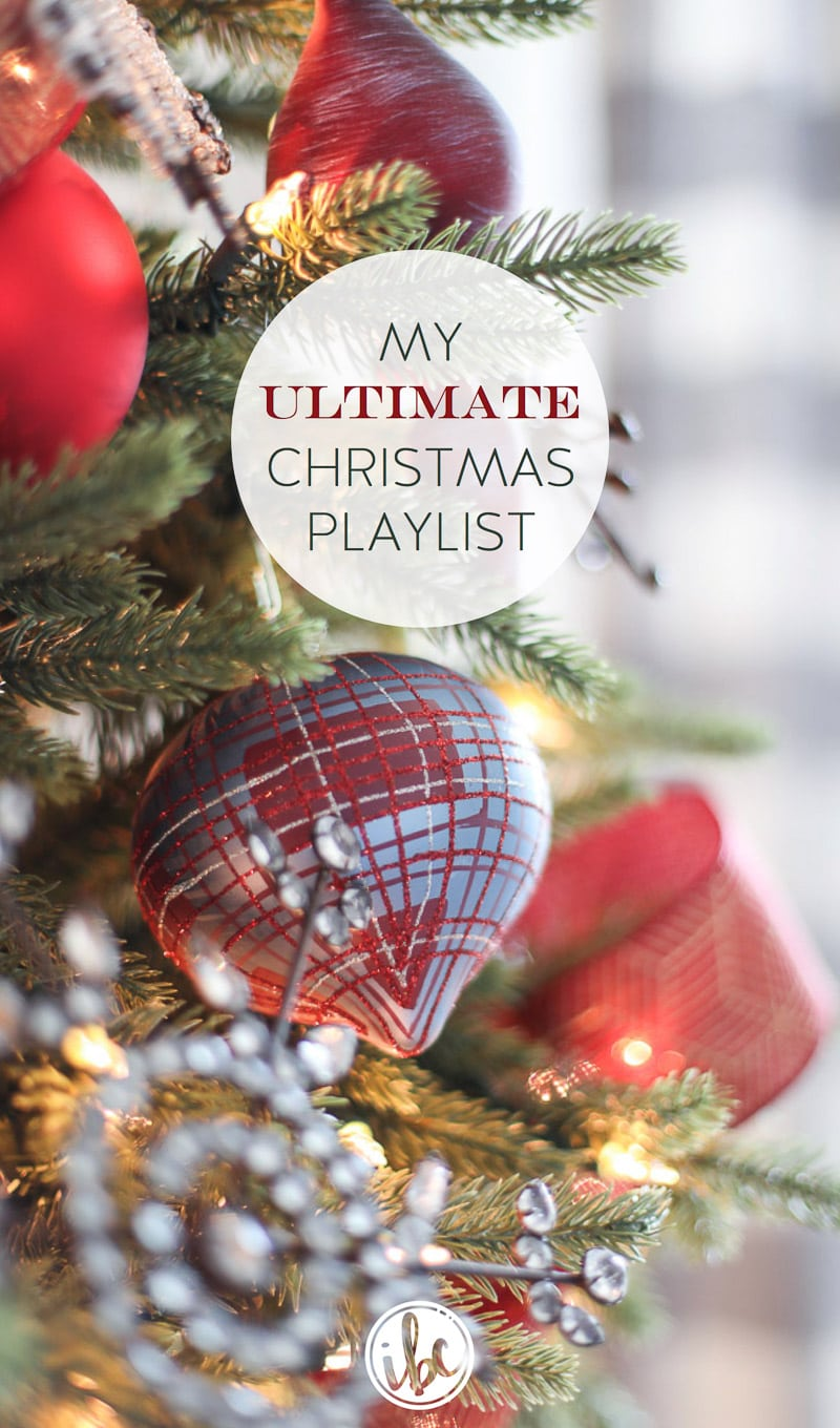 My Ultimate Christmas Music Playlist