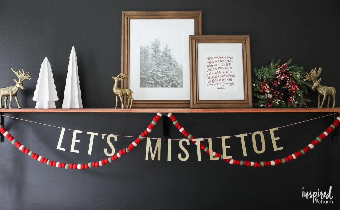 Let's Mistletoe Banner - Modern Christmas Bedroom Decor