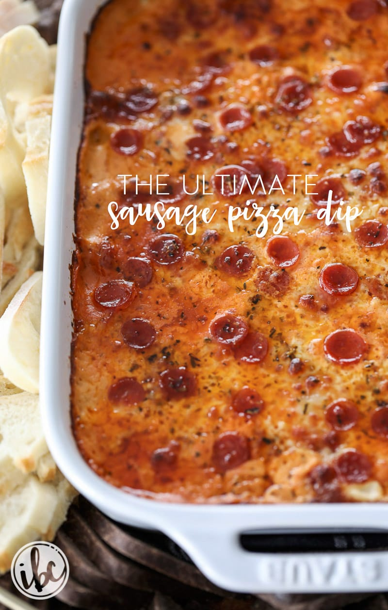 The Ultimate Sausage Pizza Dip appetizer for entertaining.