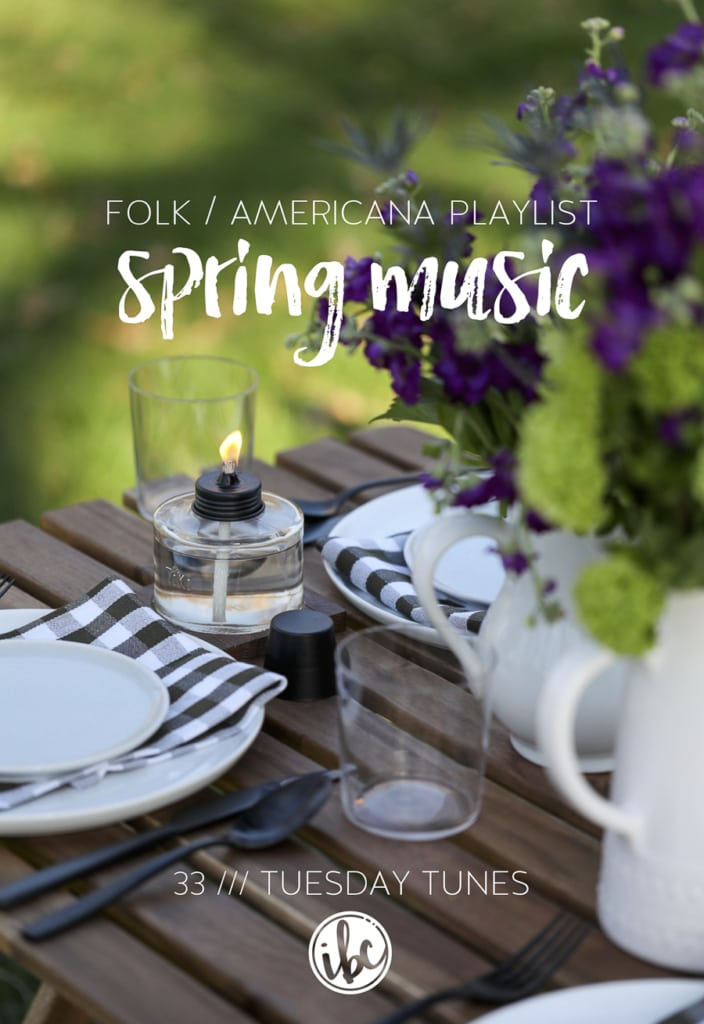 Spring Music Folk Americana Playlist #music #tuesdaytunes #playlist #folk #americana #spring