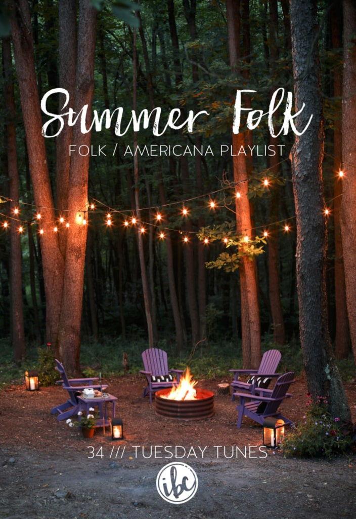 Summer Folk Playlist: Tuesday Tunes #folk #playlist #music #summer #americana