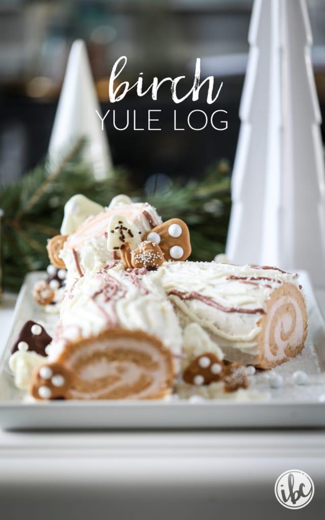 Delicious and beautiful Birch Yule Log Recipe for  Christmas entertaining! #yulelog #yule #cake #christmascake #chirstmas #holiday #dessert #recipe